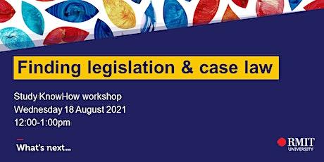 Finding legislation & case law tickets