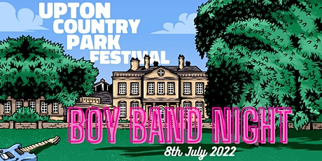 Upton Country Park Festival - Boy Band Night tickets
