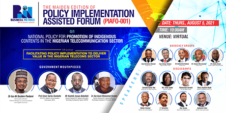 Policy Implementation Assisted Forum (PIAFo-001) on Telecoms Policy tickets