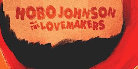 HOBO JOHNSON & THE LOVEMAKERS tickets