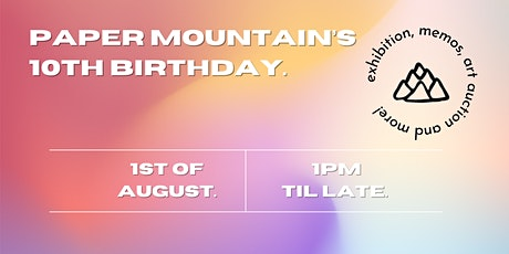 Paper Mountain's 10th Birthday tickets