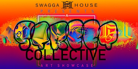 """Swagga House presents """"A Street Collective"""" Art Showcase tickets"""