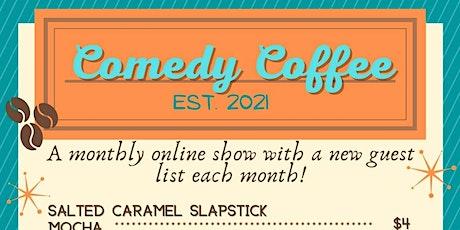 Comedy Coffee NO. 2 tickets
