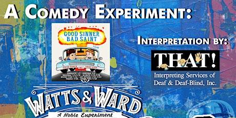 "A Comedy Experiment- ""Good Sinner, Bad Saint"" TOUR tickets"