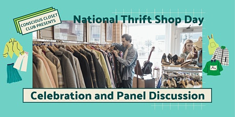 National Thrift Shop Day: Celebration & Panel Discussion tickets