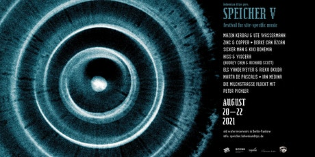 SPEICHER V × festival for site-specific music tickets