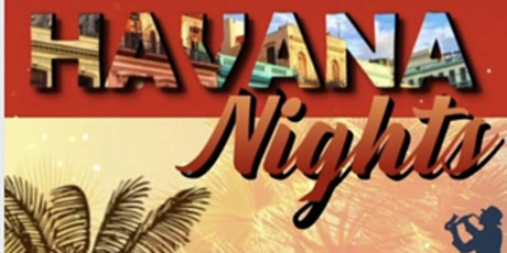 HAVANA NIGHT NETWORKING EVENT tickets
