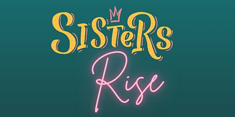 Sisters Rise tickets