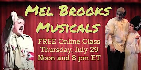 Mel Brooks Musicals: FREE Online Class tickets