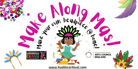 Children's Make Along  Carnival Headpiece workshops tickets