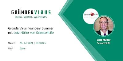 GründerVirus Founders Summer: Science4Life