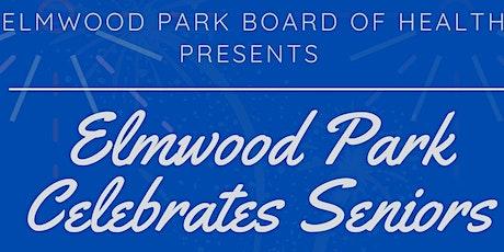 Elmwood Park Celebrates Seniors tickets