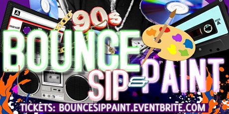 Bounce Sip and Paint ft DJ JUBILEE Aug20 tickets