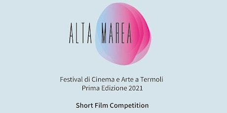 ALTA MAREA FESTIVAL | short film competition biglietti