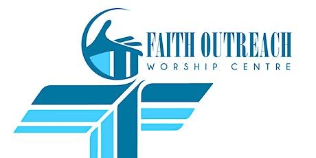 Sunday Service - Faith Outreach Worship Centre tickets