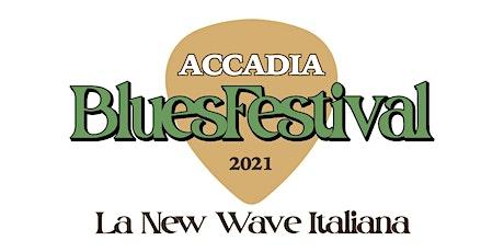 Accadia Blues Festival 2021 biglietti