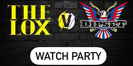 THE LOX VS DIPSET VERZUZ WATCH PARTY tickets