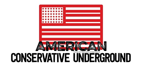 American Conservative Underground (Inaugural Meeting) tickets