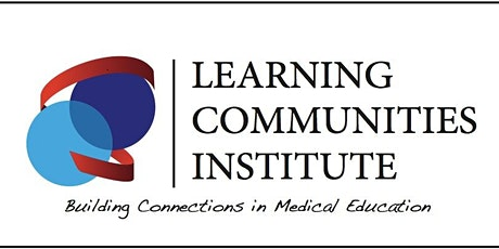 Learning Communities Institute 18th Annual Conference - Virtual tickets