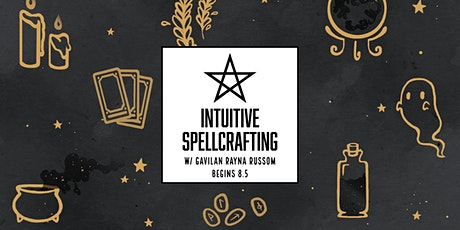 Intuitive Spellcrafting tickets