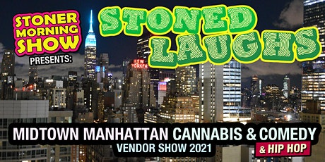 Stoned Laughs: A Cannabis, Hip Hop & Comedy Event tickets