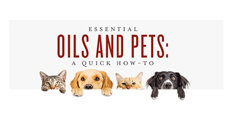 Essential Oils and Pets tickets