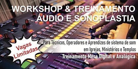 WORKSHOP & TREINAMENTO Para Técnicos, Operadores e Aprendizes de Áudio ingressos