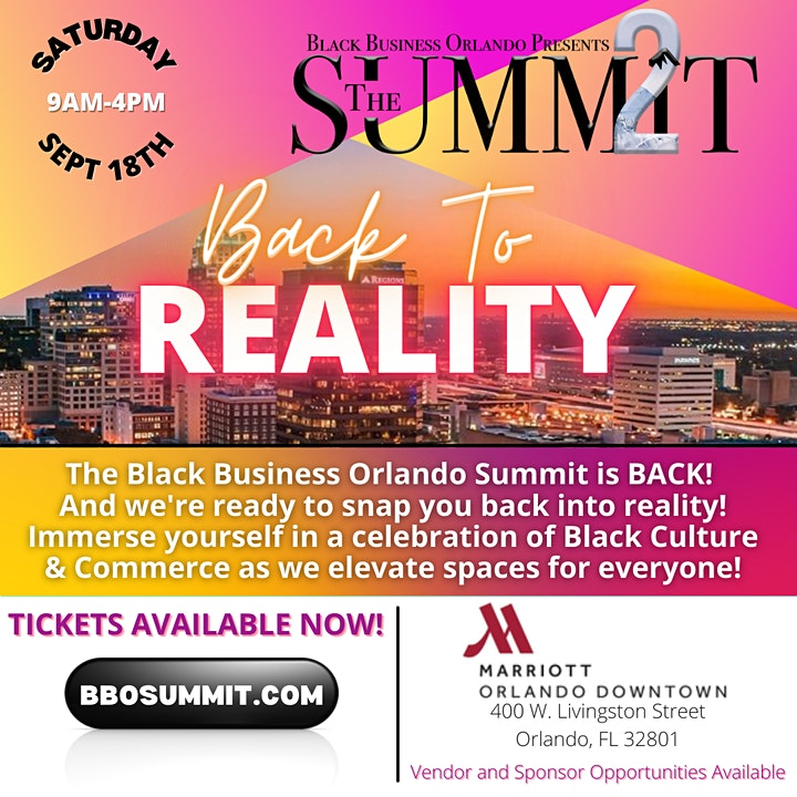 """Black Business Orlando Presents: THE SUMMIT 2  """"Back to Reality"""" image"""