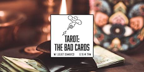 Tarot: The Bad Cards tickets