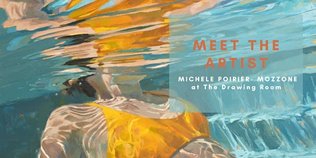 Meet the Artist: Michele Poirier-Mozzone at The Drawing Room tickets