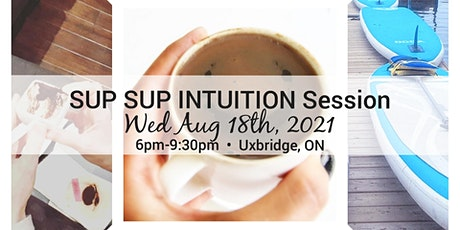 SUP SUP INTUITION SESSION tickets