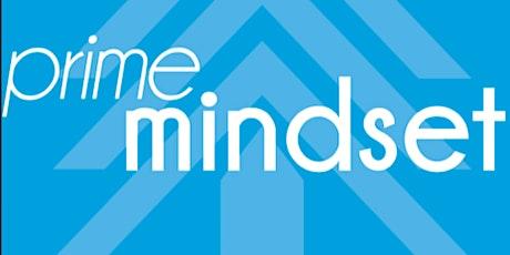 Prime Mindset tickets