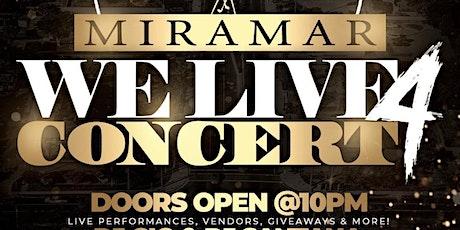 "4th Annual ""Miramar We Live"" Concert tickets"