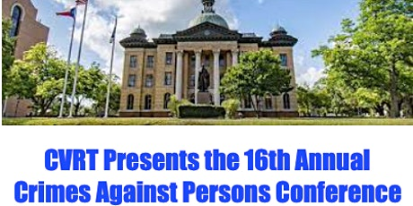 CVRT Presents the 2022 Crimes Against Persons Conference tickets