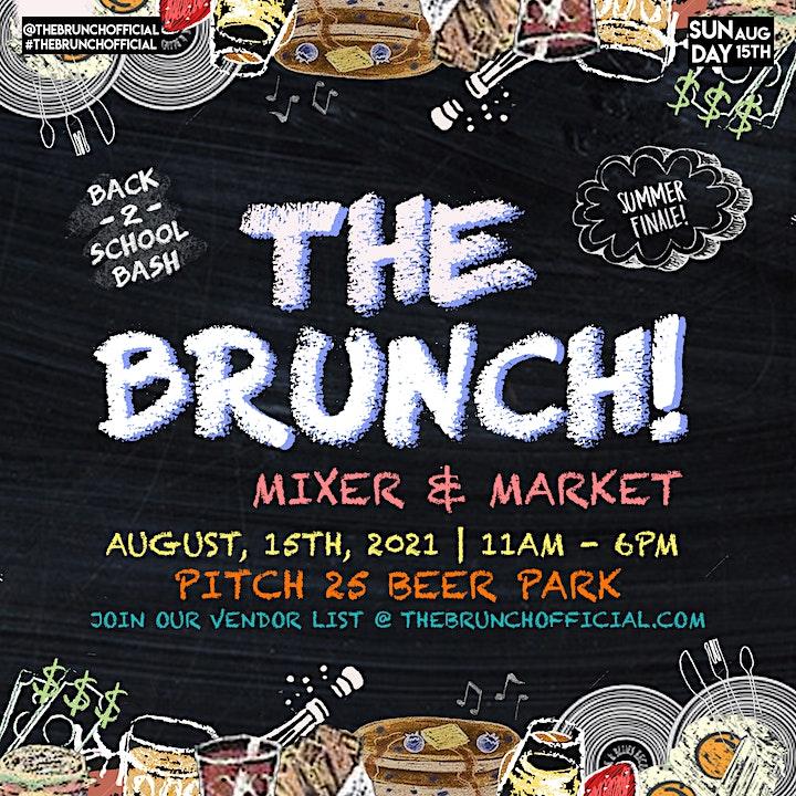 The Brunch! Mixer & Market: Back 2 School Bash! image