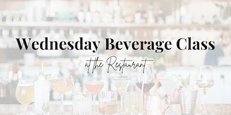 Wednesday Beverage Class tickets