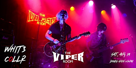 WHIT3 COLLR at The Viper Room tickets