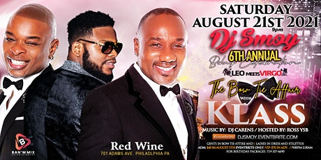 KLASS LIVE IN PHILLY (DJ SMOY 6TH ANNUAL BDAY BASH) tickets