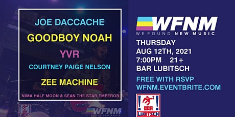 JOE DACCACHE  / GOODBOY NOAH / YVR  / COURTNEY PAIGE NELSON / ZEE MACHINE tickets
