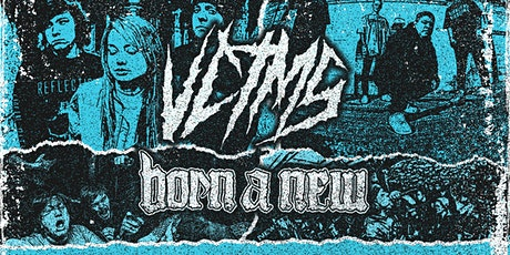 VCTMS & Born A New tickets