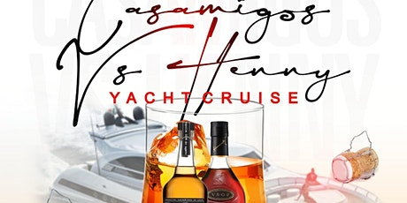 CASAMIGOS VS HENNY LATE NIGHT PARTY CRUISE NYC tickets