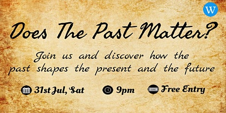 Weekend Learnings: Does The Past Matter? tickets