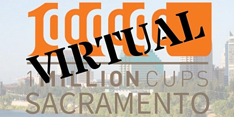 1  Million Cups Sacramento w/ Traditional Glow &  Silver Lining Network! tickets