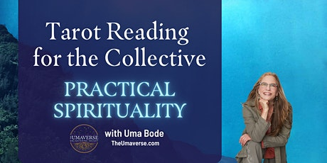 Tarot Reading for the Collective [Focus: Practical Spirituality] tickets