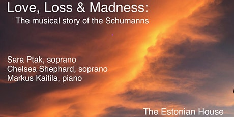 Love, Loss & Madness: The Musical Story of the Schumann's tickets