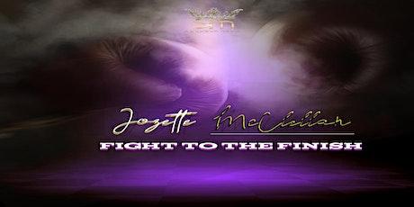 Jozette McClellan's  Fight To The Finish Album Release tickets