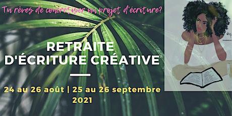 RETRAITE D'ÉCRITURE CRÉATIVE billets