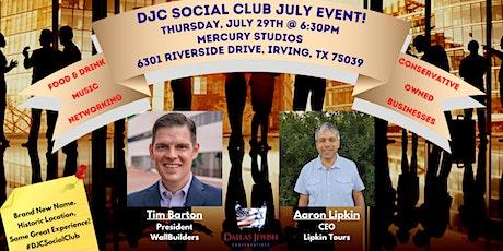 DJC Social Club July Event Featuring WallBuilders President Tim Barton! tickets