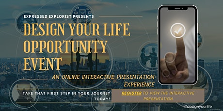 Design Your Life - Online Presentation Experience tickets