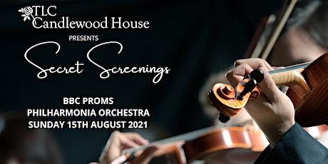 Secret Screenings - BBC Proms Philharmonia Orchestra tickets